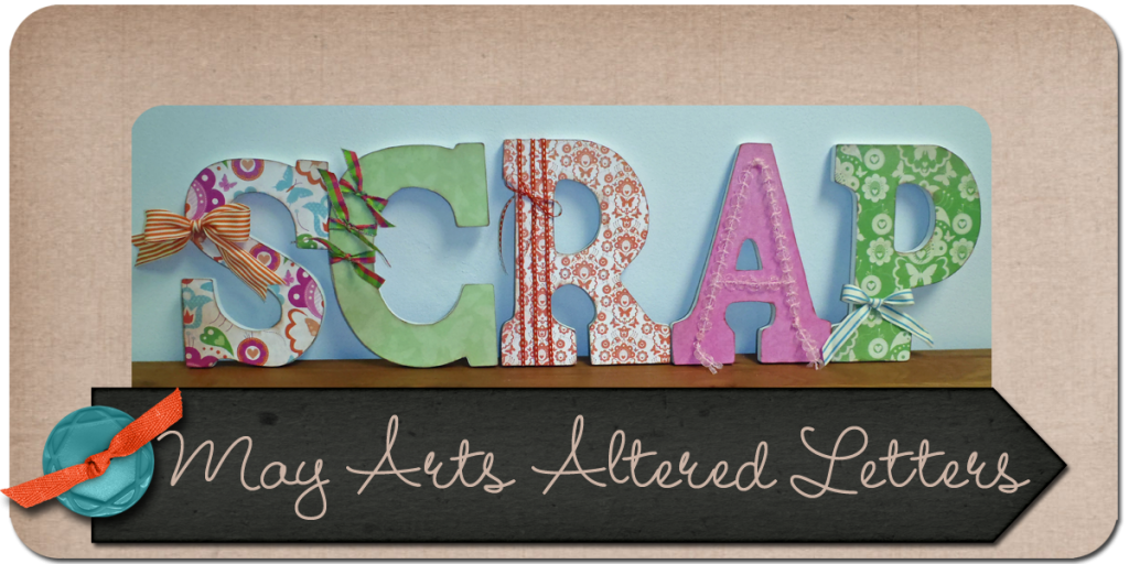 JulieK, May Arts, Ribbon, Altered Letters,